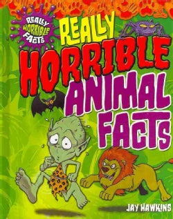 Really Horrible Animal Facts (Hardcover)