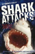 The Mammoth Book of Shark Attacks (Paperback)