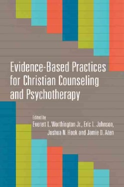 Evidence-Based Practices for Christian Counseling and Psychotherapy (Paperback)