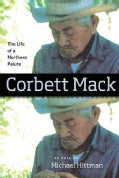 Corbett Mack: The Life of a Northern Paiute (Paperback)