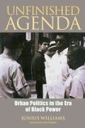 Unfinished Agenda: Urban Politics in the Era of Black Power (Paperback)