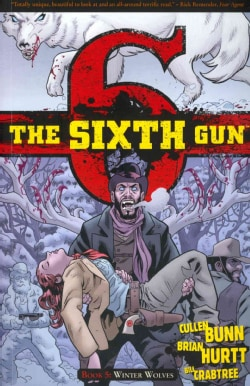 The Sixth Gun 5: Winter Wolves (Paperback)