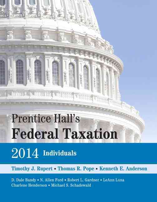 Prentice Hall's Federal Taxation 2014 Individuals + New Myaccountinglab With Pearson Etext Access Card Package