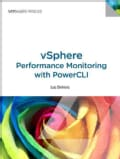 Vsphere Performance Monitoring With Powercli: Automating Vsphere Performance Reports (Paperback)