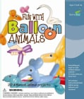 Fun With Balloon Animals: 20 Different Animal Projects (Paperback)