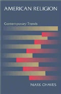 American Religion: Contemporary Trends (Paperback)