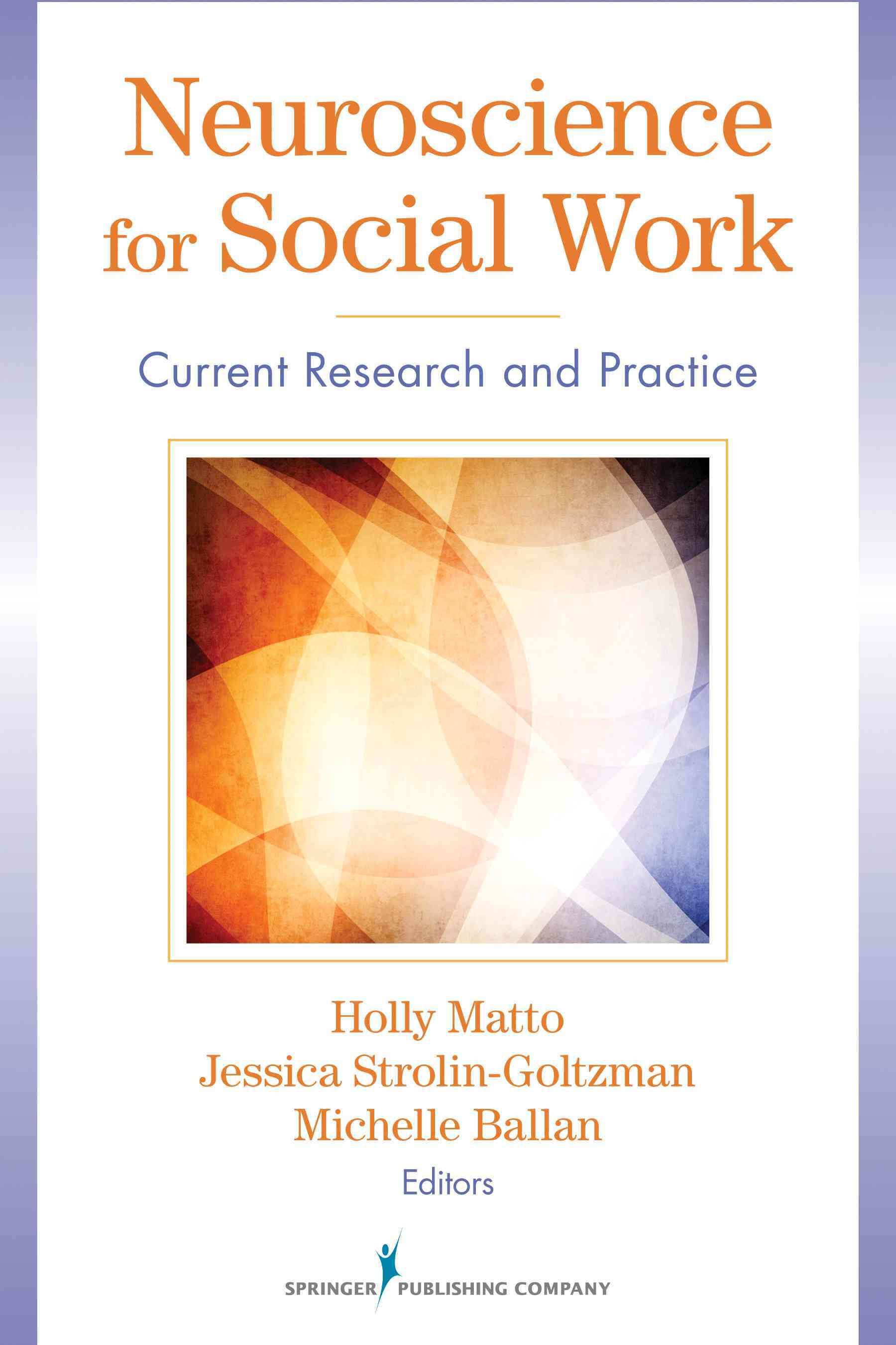 Neuroscience for Social Work: Current Research and Practice (Paperback)