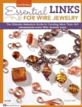 Essential Links for Wire Jewelry: The Ultimate Reference Guide to Creating More Than 300 Intermediate-level Wire ... (Paperback)