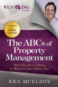 The Abcs of Property Management: What You Need to Know to Maximize Your Money Now (Paperback)