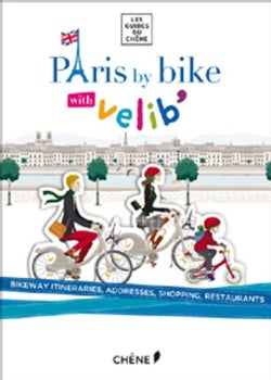 Paris by Bike With Velib (Paperback)