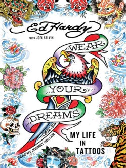 Wear Your Dreams: My Life in Tattoos; Library Edition (CD-Audio)