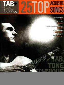 25 Top Acoustic Songs: Tab+ = Tab + Tone + Technique (Paperback)
