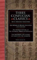 Three Confucian Classics: The Gu Hongming Translations of Higher Education: A New Translation, the Conduct of Lif... (Paperback)