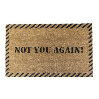'Not You Again' Coir Outdoor Door Mat