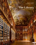 The Library: A World History (Hardcover)