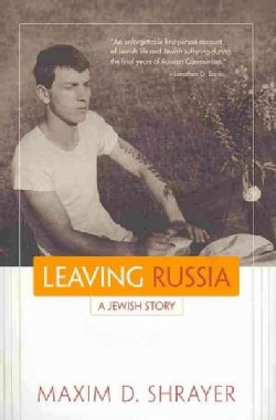 Leaving Russia: A Jewish Story (Hardcover)