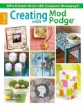 Creating With Mod Podge (Paperback)