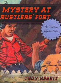 The Mystery at Rustlers' Fort (Paperback)