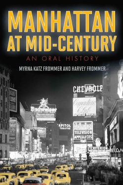 Manhattan at Mid-Century: An Oral History (Paperback)