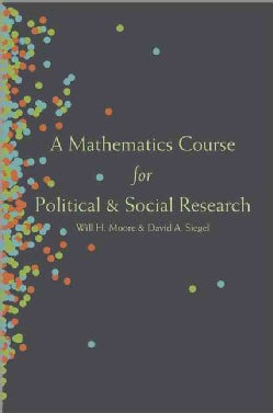 A Mathematics Course for Political and Social Research (Hardcover)
