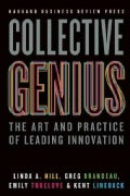 Collective Genius: The Art and Practice of Leading Innovation (Hardcover)