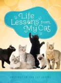 Life Lessons from My Cat: Inspiration for Cat Lovers (Paperback)