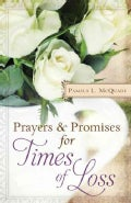 Prayers & Promises for Times of Loss (Paperback)