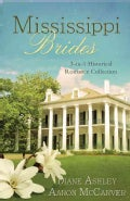 Mississippi Brides: Three-In-One Collection (Paperback)