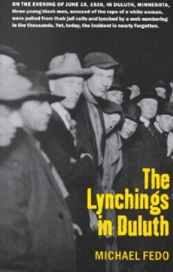 The Lynchings in Duluth (Paperback)