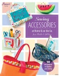 Sewing Accessories at Home & on the Go (Paperback)