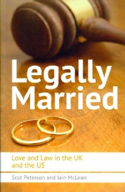 Legally Married: Love and Law in the UK and the US (Paperback)