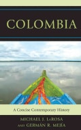 Colombia: A Concise Contemporary History (Paperback)