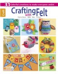 Crafting With Felt (Paperback)
