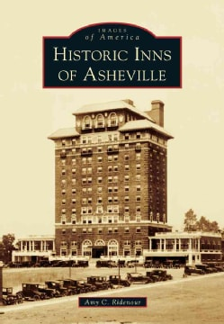 Historic Inns of Asheville (Paperback)