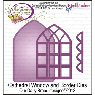 Our Daily Bread Dies-Cathedral Window & Borders