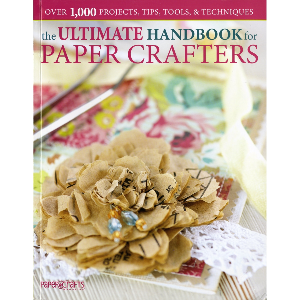 Leisure Arts-Ultimate Handbook For Paper Crafters