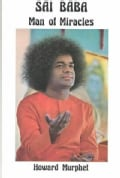 Sai Baba, Man of Miracles (Paperback)
