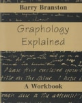 Graphology Explained: A Workbook (Paperback)