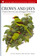 Crows and Jays: A Guide to the Crows, Jays and Magpies of the World (Hardcover)