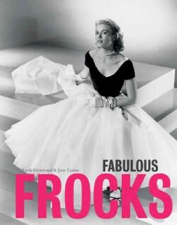 Fabulous Frocks (Hardcover)