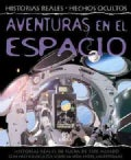 Aventuras en el espacio / Adventures in Space (Hardcover)
