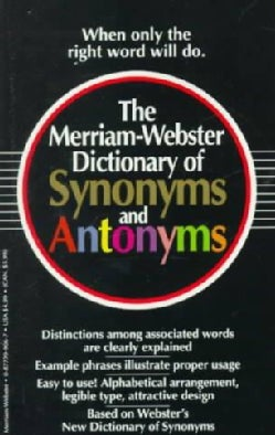 The Merriam-Webster Dictionary of Synonyms and Antonyms (Paperback)