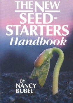 The New Seed Starter's Handbook (Paperback)