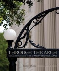 Through the Arch: An Illustrated Guide to the University of Georgia Campus (Paperback)