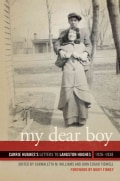 My Dear Boy: Carrie Hughes's Letters to Langston Hughes, 1926-1938 (Hardcover)