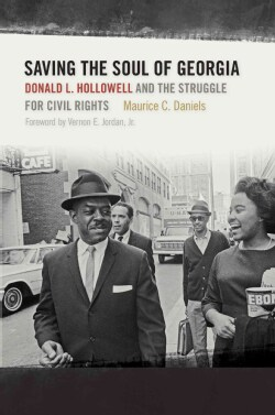 Saving the Soul of Georgia: Donald L. Hollowell and the Struggle for Civil Rights (Hardcover)