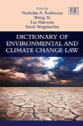 Dictionary of Environmental and Climate Change Law (Hardcover)