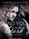 Find You in the Dark (CD-Audio)
