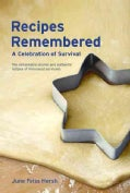 Recipes Remembered: A Celebration of Survival (Paperback)