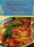 Ginger Salad and Water Wafers: Recipes from Myanmar (Paperback)